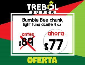 Bumble Bee Chunk Light Aceite 4oz. Oferta especial, antes RD$89 ahora RD$77